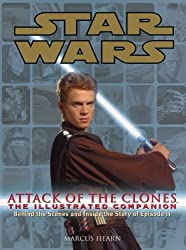Star Wars Attack of the Clones the Illustrated Companion by Marcus Hearn (2002-04-22)
