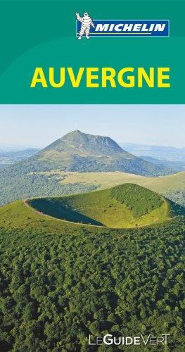 Le Guide Vert Auvergne Michelin par Collectif Michelin