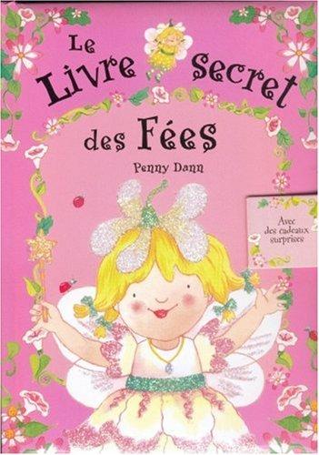 Le livre secret des fées par Penny Dann