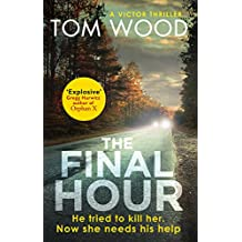 The Final Hour (Victor Book 12) (English Edition)