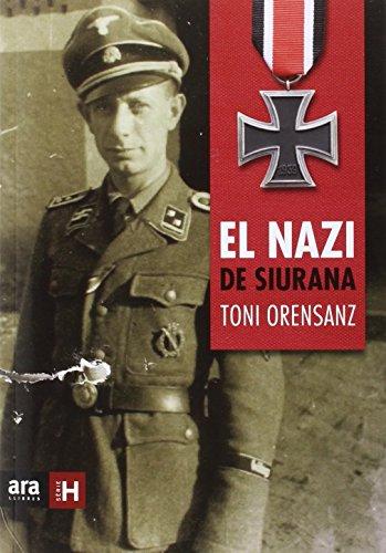 Descargar Libro El Nazi De Siurana (Sèrie H) de Antoni Orensanz Pi