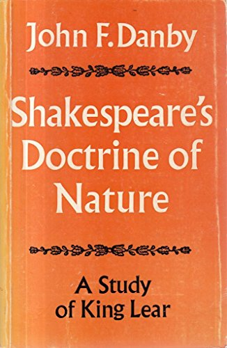 Shakespeare's Doctrine of Nature : A Study of King Lear