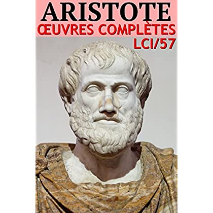 Aristote: Oeuvres complètes - N° 57 (lci-eBooks)