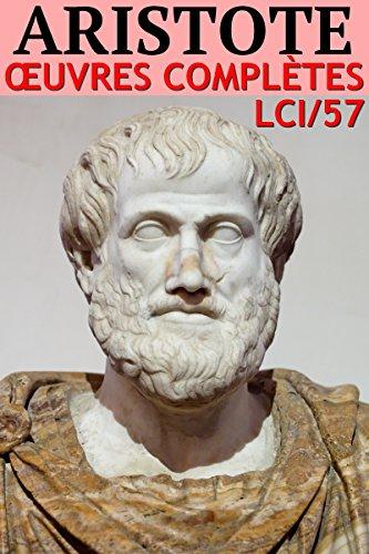Aristote - Oeuvres Complètes (Annoté) ...