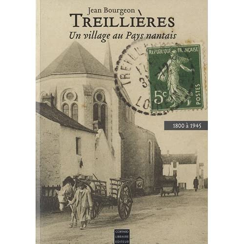 Treillières : Un village au Pays nantais, 1800 à 1945