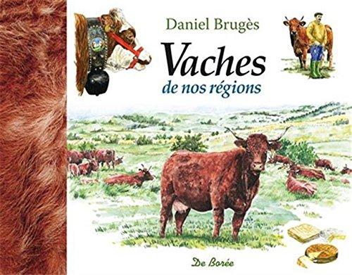 Vaches de nos régions par Daniel Brugès
