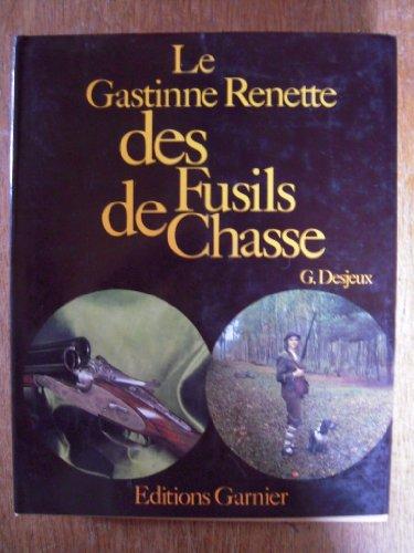 Le Gastinne Renette des fusils de chasse