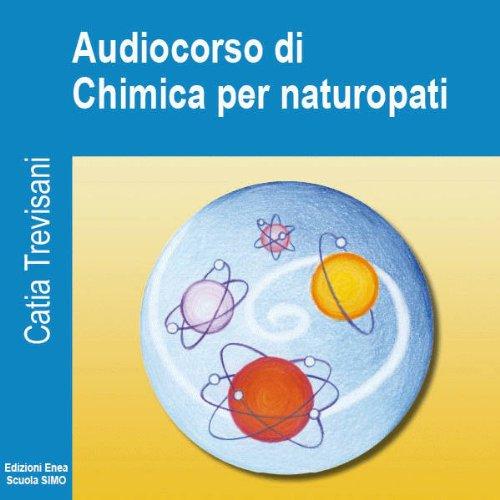 Fondamenti di chimica per naturopati  Audiolibri