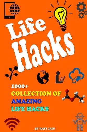 Life Hacks: 1000+ Collection of Amazing Life Hacks