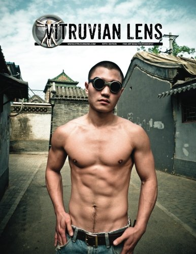 Vitruvian Lens - Edition 5: Fine Art Male Photography: Volume 5