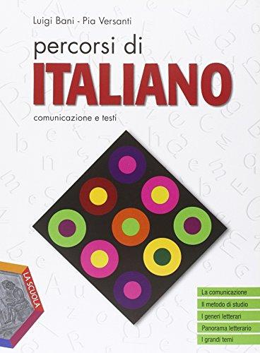 Percorsi di italiano. Comunicazione e testi. Per gli Ist. professionali. Con e-book. Con espansione online