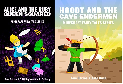 MINECRAFT: Alice and the Ruby Queen Squared & Hoody and the Cave Endermen (Book 2 & 4) (minecraft diaries, minecraft handbook, minecraft pocket edition, ... Fairy Tales Series) (English Edition) (Xbox 360 Spiele Minecraft Mods)