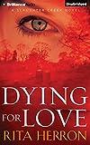 Dying for Love (Slaughter Creek Novels)