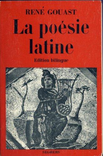 La poésie latine des origines au moyen age. édition bilingue
