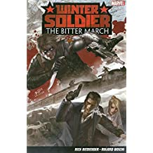 Winter Soldier: The Bitter March by Rick Remender (2014-09-09)