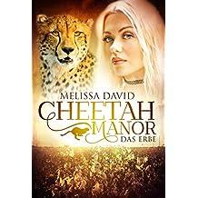 Cheetah Manor - Das Erbe