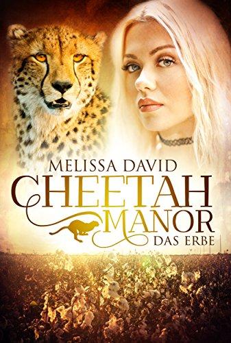 Cheetah Manor - Das Erbe von [David, Melissa]