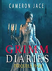 The Grimm Diaries Prequels 19-24 (Lady Bluebeard, Thirteen Years of Snow, Sun Moon & Sorrow, & Spindle Spindle Little Star) (The Grimm Diaries Prequels Collection Book 5)
