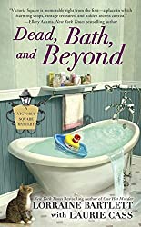 Dead, Bath, and Beyond (Victoria Square Mysteries)