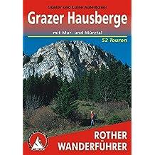Grazer Hausberge: mit Mur- und Mürztal. 52 Touren (Rother Wanderführer)