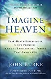 It's obvious from the bookshelves and the big screen that heaven is on everyone's mind. All of us long to know what life after death will be like. Bestselling author John Burke is no exception. For decades, he has been studying accounts of people who...