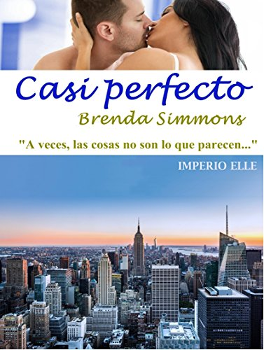 Casi perfecto (Imperio Elle nº 2) (Spanish Edition)