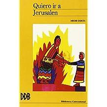 Quiero ir a Jerusalén: la primera comunión de Giacomo (Biblioteca catecumenal)