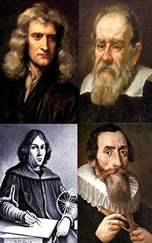 Stories about the world famous scientists : Newton, Galileo, Kepler, Copernicus, Tycho Brahe, Bruno (English Edition)
