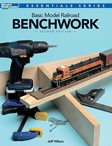 Basic Model Railroad Benchwork, 2nd Edition (Model Railroader Essentials Series) por Jeff Wilson