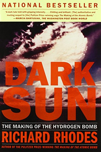 Dark Sun: The Making of the Hydrogen Bomb (Sloan Technology Series) por Rhodes