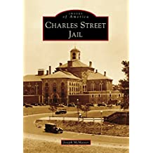 Charles Street Jail (Images of America) (English Edition)