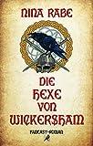 Die Hexe von Wickersham von Nina Rabe