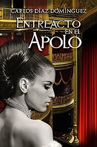 Entreacto en el Apolo par  Carlos Díaz Domínguez
