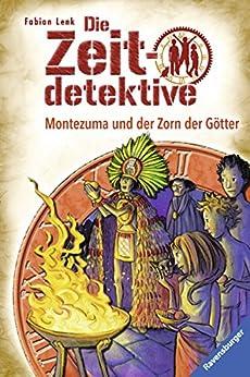 Die Zeitdetektive 12: Montezuma und der Zorn der Götter