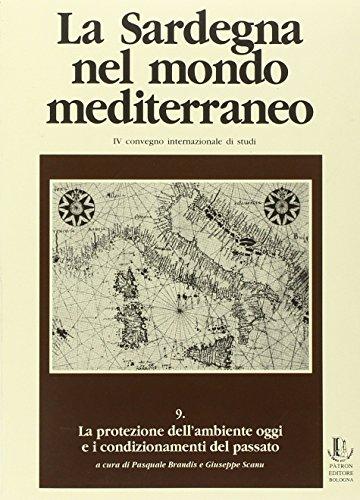 La Sardegna nel mondo mediterraneo. Atti del 4º Convegno internazionale di studi. La protezione dell