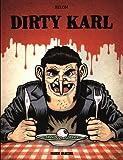 Telecharger Livres Dirty Karl (PDF,EPUB,MOBI) gratuits en Francaise