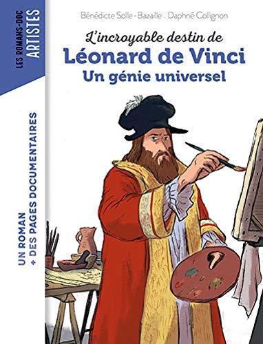 L'incroyable destin de Léonard de Vinci, génie universel par Elisabeth de Lambilly