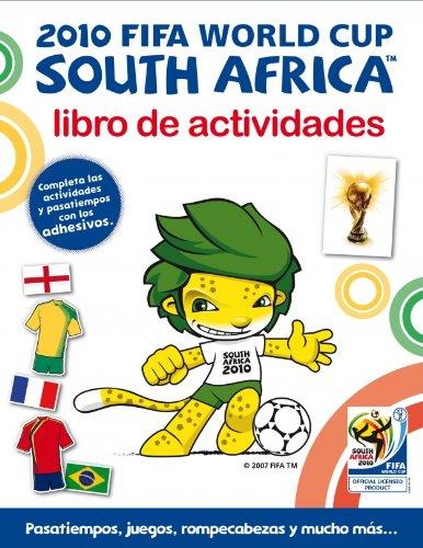 2010 Fifa World Cup South Africa. Libro de activiades por Varios Autores