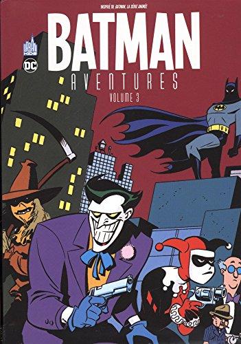 BATMAN AVENTURES Tome 3