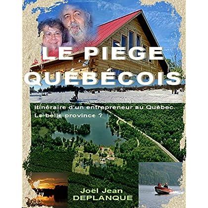 LE PIEGE QUEBECOIS.