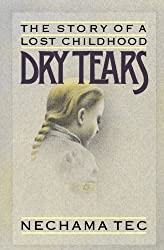Dry Tears: The Story of a Lost Childhood (Galaxy Book)