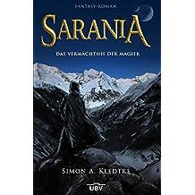 Sarania: Das Vermächtnis der Magier