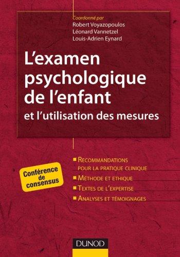 L'examen psychologique de l'enfant et l'utilisation des mesures - Conférence de consensus