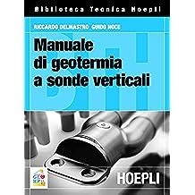 Manuale di geotermia a sonde verticali