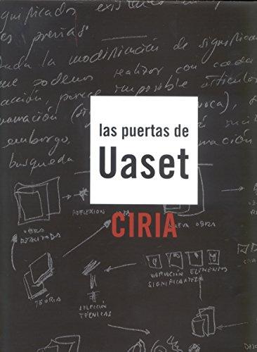 Las puertas de Uaset. Ciria por José Manuel Ciria