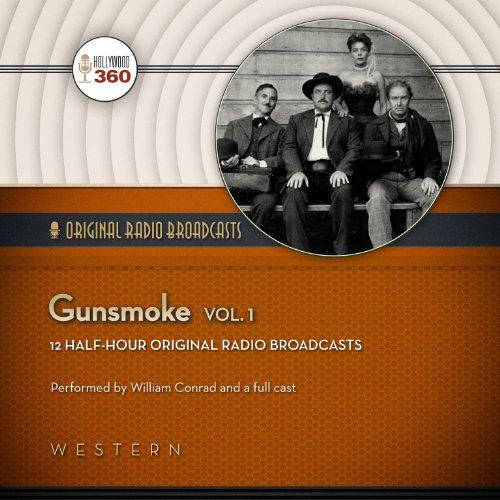 Gunsmoke, Vol. 1  Audiolibri