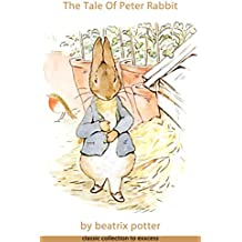 Tale Of Peter Rabbit (Illustrated) (English Edition)