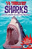 3-D Thrillers: Sharks and the World's Scariest Sea Monsters [With 3-D Glasses]