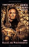 Harald, der Wikingerkönig Band 1: König Haralds Krieg -