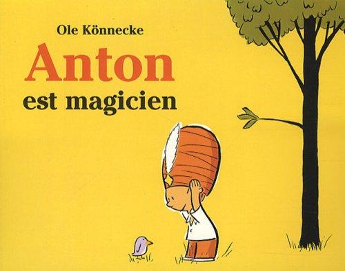 Anton est magicien